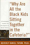 "A Blended Approved Read – ""Why Are All the Black Kids Sitting Together in the Cafeteria?"""